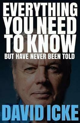 Everything You Need to Know but Have Never Been Told by David Icke Paperback NEW
