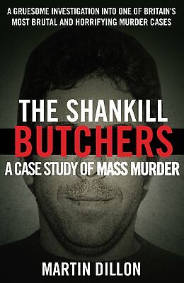 The Shankill Butchers by Martin Dillon Paperback NEW Book