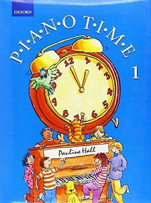 Piano Time 1 by Pauline Hall Sheet music NEW Book