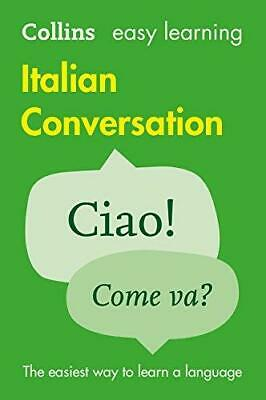 Easy Learning Italian Conversation by Collins Dictionaries Paperback NEW Book