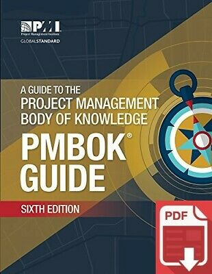 A Guide to the Project Management Body of Knowledge (PMBOK® Guide) [PDF version]