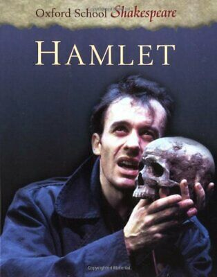 HAMLET (Oxford School Shakespeare) by Shakespeare, William Paperback Book The