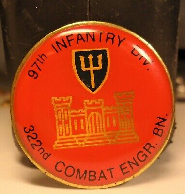 97th INFANTRY DIV. 322nd COMBAT ENGR. BN. Military Lapel Pin (UNION MADE USA)