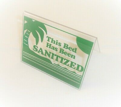 "This Bed Has Been Sanitized Acrylic Tent Sign 3.5 x 4.5"" Green"