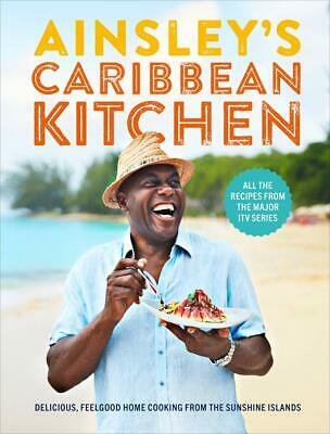 Ainsley's Caribbean Kitchen: Delicious by Ainsley Harriott New Hardback Book