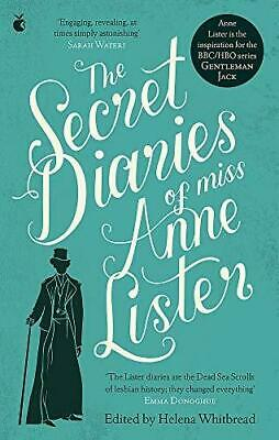 The Secret Diaries Of Miss Anne Lister by Anne Lister and Helena Whitbread Paper
