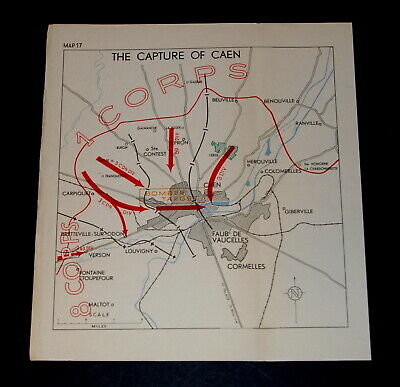 WW2 D-Day Invasion of France - Map of THE CAPTURE OF CAEN, 7-9 July 1944