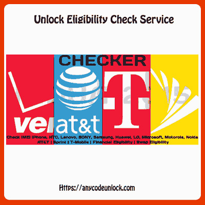 Free At&t unlock and T-mobile Sprint Verizon Unlock Eligibility status Check