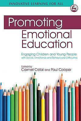 Promoting Emotional Education: Engaging Children and Young People with Social,