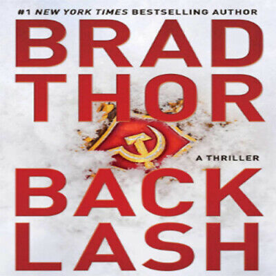 Backlash: A Thriller (19) (The Scot Harvath Series) By by Brad Thor { PDF-Fast }