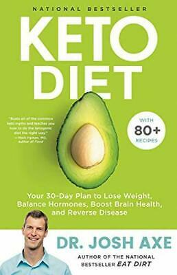 Keto Diet Your 30-Day Plan to Lose Weight Balance by Dr Josh Axe Hardcover