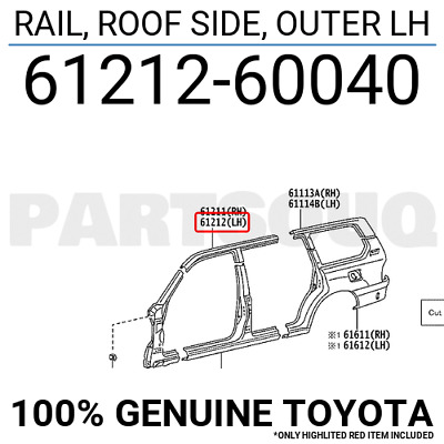 6121260040 Genuine Toyota RAIL, ROOF SIDE, OUTER LH 61212-60040