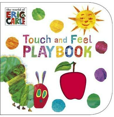 The Very Hungry Caterpillar: Touch and Feel Playbook by Eric Carle Board book NE