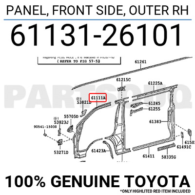 6113126101 Genuine Toyota PANEL, FRONT SIDE, OUTER RH 61131-26101