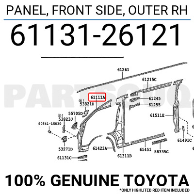 6113126121 Genuine Toyota PANEL, FRONT SIDE, OUTER RH 61131-26121