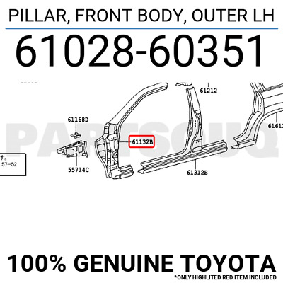 6102860351 Genuine Toyota PILLAR, FRONT BODY, OUTER LH 61028-60351