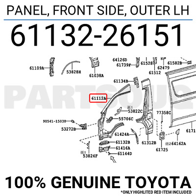 6113226151 Genuine Toyota PANEL, FRONT SIDE, OUTER LH 61132-26151