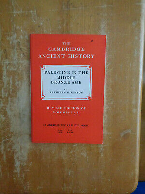 Cambridge Ancient History: Palestine in the Middle Bronze Age by K.M. Kenyon SC
