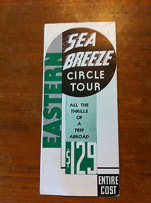 """1930's Eastern Sea Breeze Circle Tour """"All the Thrills of a Trip Abroad""""Brochure"""