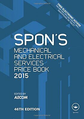 Spon's Mechanical and Electrical Services Price Book 2015 (Spons Price Books 201