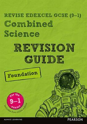 Revise Edexcel GCSE (9-1) Combined Science Foundation Revision Guide: (with f.