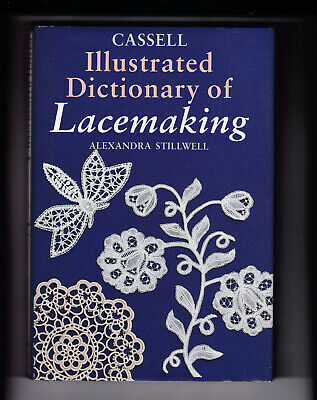 Illustrated Dictionary Of Lacemaking