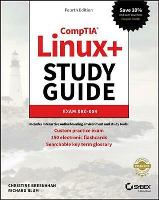 Comptia Linux+ Study Guide: Exam XK0-004 by Christine Bresnahan Paperback Book F