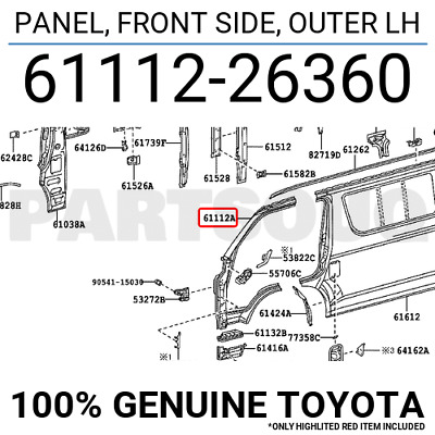 6111226360 Genuine Toyota PANEL, FRONT SIDE, OUTER LH 61112-26360