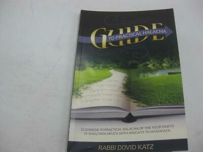 HALACHA, A GUIDE to Understanding in Theory and Practice