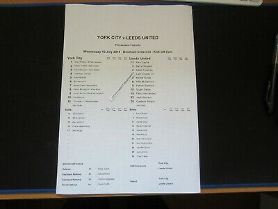 2019-20 PRE-SEASON FRIENDLY YORK CITY  v  LEEDS UNITED TEAM SHEET