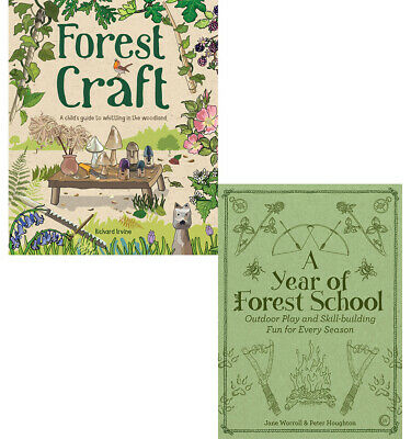 Forest Craft A Child's Guide & A Year of Forest School 2 books collection set