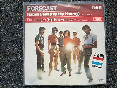 Forecast - Happy days Hip Hip Hooray/ Dias alegre 7'' Single GERMANY