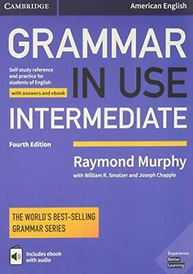 Grammar in Use Intermediate Student's Book with Answers an... by Murphy, Raymond
