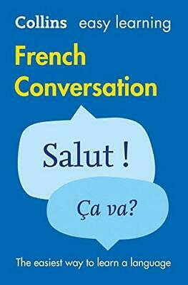 Easy Learning French Conversation by Collins Dictionaries Paperback NEW Book