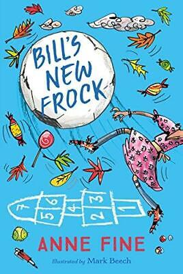 Bill's New Frock by Anne Fine Paperback NEW Book