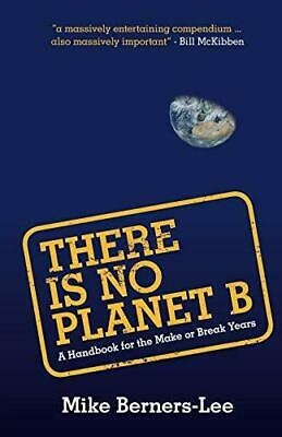 There Is No Planet B by Mike Berners-Lee Paperback NEW Book