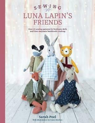 Sewing Luna Lapin's Friends by Sarah Peel Paperback NEW Book
