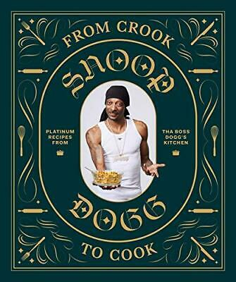 From Crook to Cook by Snoop Dogg Hardback NEW Book