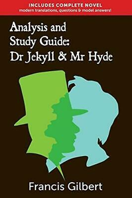 Analysis & Study Guide: Dr Jekyll and Mr Hyde by Francis Gilbert Paperback NEW B