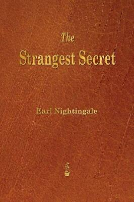 The Strangest Secret by Earl Nightingale Paperback NEW Book