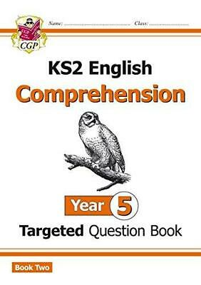 KS2 English Targeted Question Book: Year 5 Comprehension - Book 2 by CGP Books P