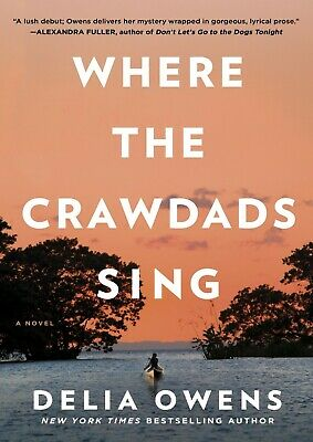 Where The Crawdads Sing By Delia Owens 2018 (Ebook,PDF,Best Seller)