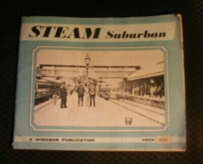 """""""Steam Suburban""""  Heyday of Melbourne's Suburban Steam from Windsor Publications"""