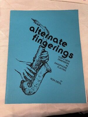 Rare Jazz Book Alternate Fingerings For A New Dimension in Saxophone Ron Diehl