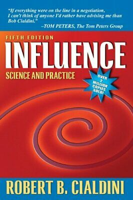 Influence: Science and Practice (5th Edition)Robert B. Cialdi{Version E-B00k!!}