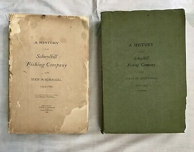 2-Volume First Edition Set HISTORY OF THE SCHUYLKILL FISHING COMPANY 1883/1932
