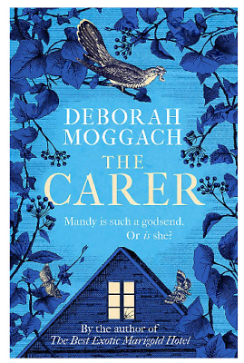 The Carer by Deborah Moggach Humourous Fiction Literary Hardcover Book New