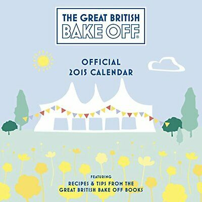Official Great British Bake Off 2015 Wall Calendar (Calendars 2015) by Danilo