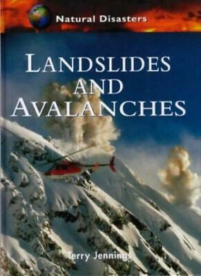 Landslides and Avalanches (Natural Disasters)-Terry Jennings