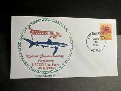 USCGC BLUE SHARK WPB-87360 Naval Cover 2005 COMMISSIONED Cachet EVERETT, WA